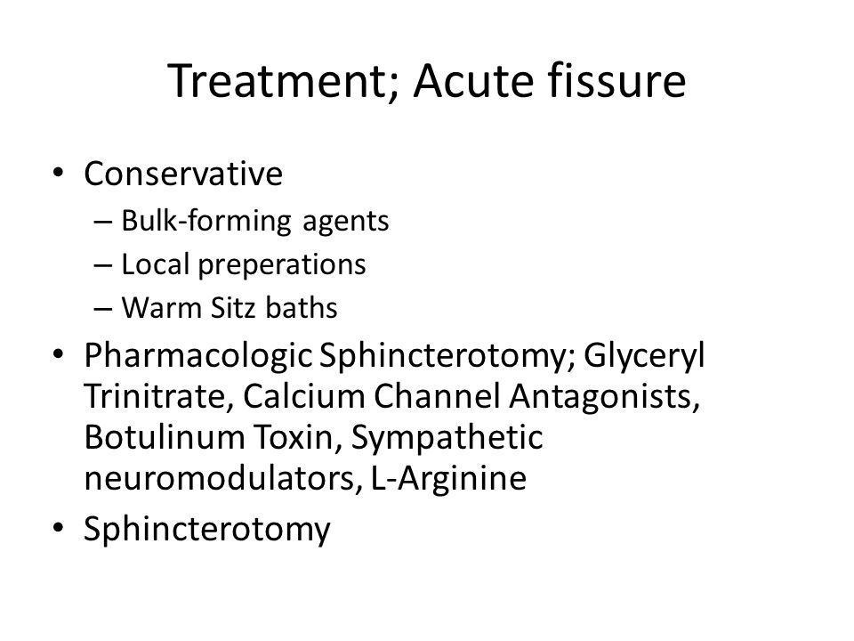 Treatment; Acute fissure