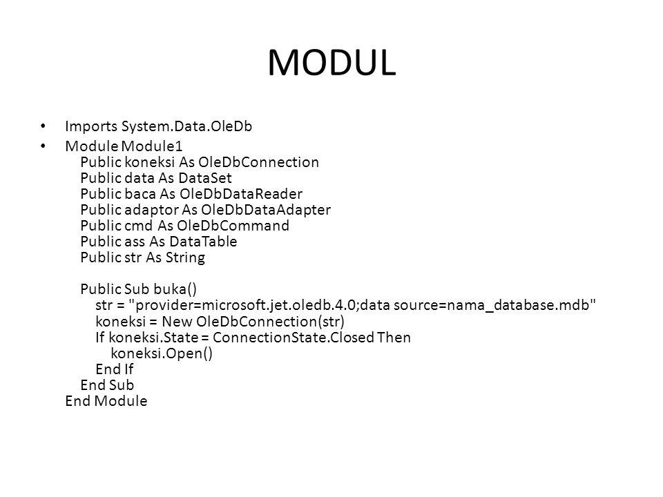 MODUL Imports System.Data.OleDb