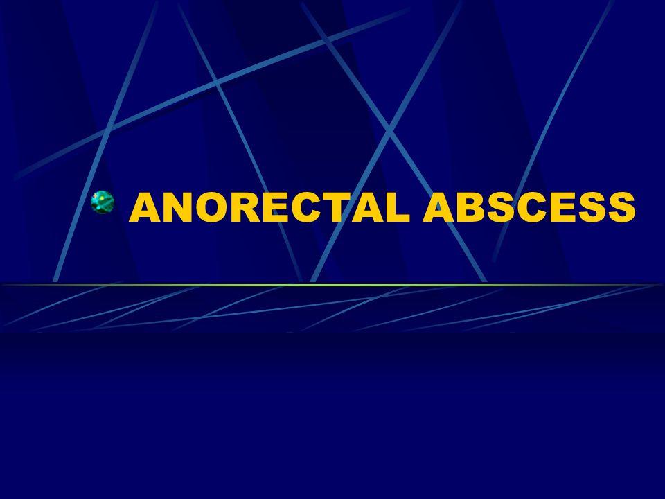 ANORECTAL ABSCESS