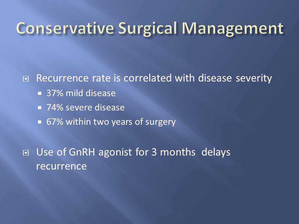 Conservative Surgical Management