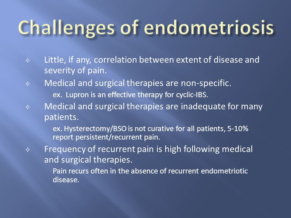 Challenges of endometriosis