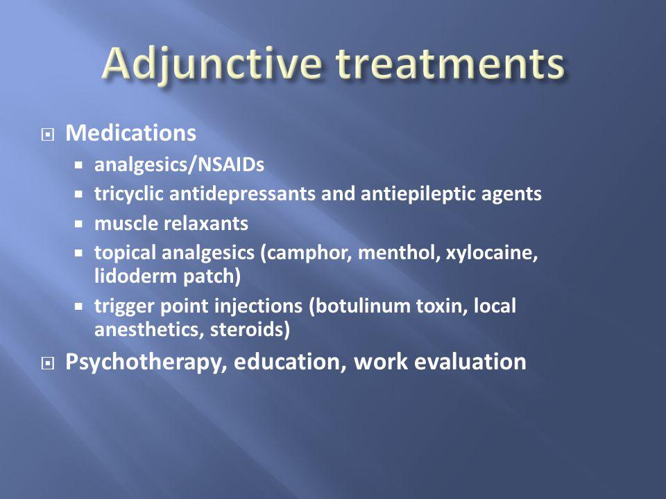 Adjunctive treatments