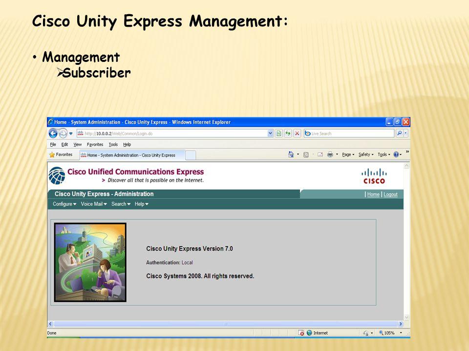 Cisco Unity Express Management: