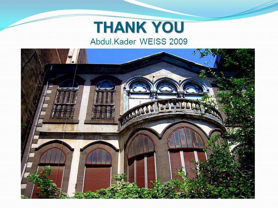 THANK YOU Abdul.Kader WEISS 2009
