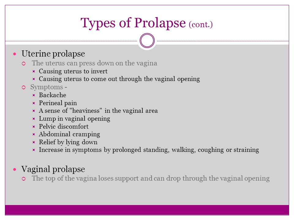 Types of Prolapse (cont.)