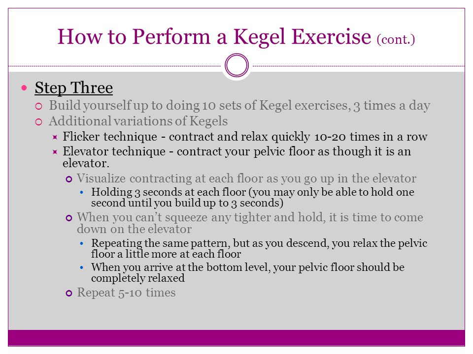 How to Perform a Kegel Exercise (cont.)