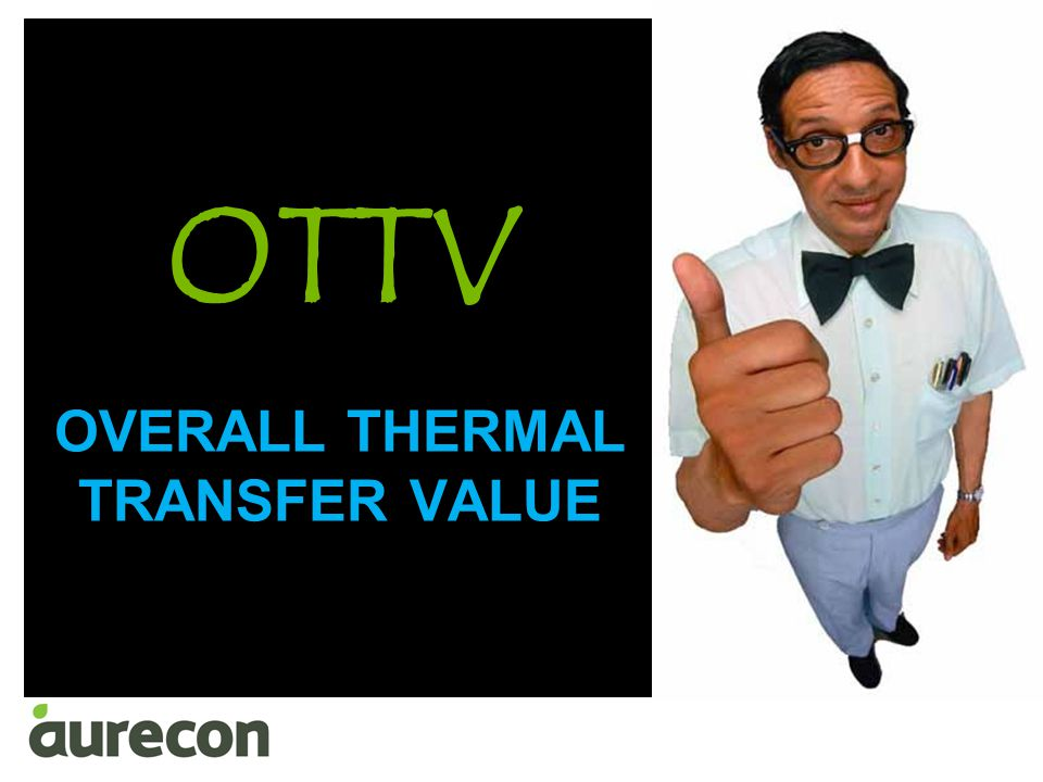OTTV OVERALL THERMAL TRANSFER VALUE