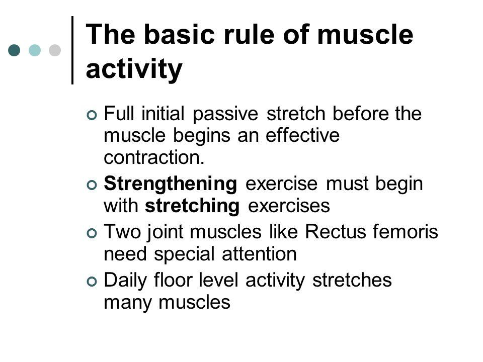 The basic rule of muscle activity