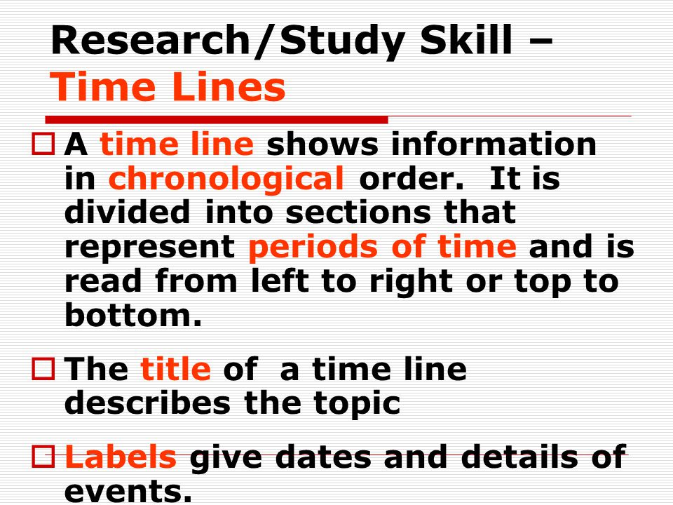 Research/Study Skill – Time Lines