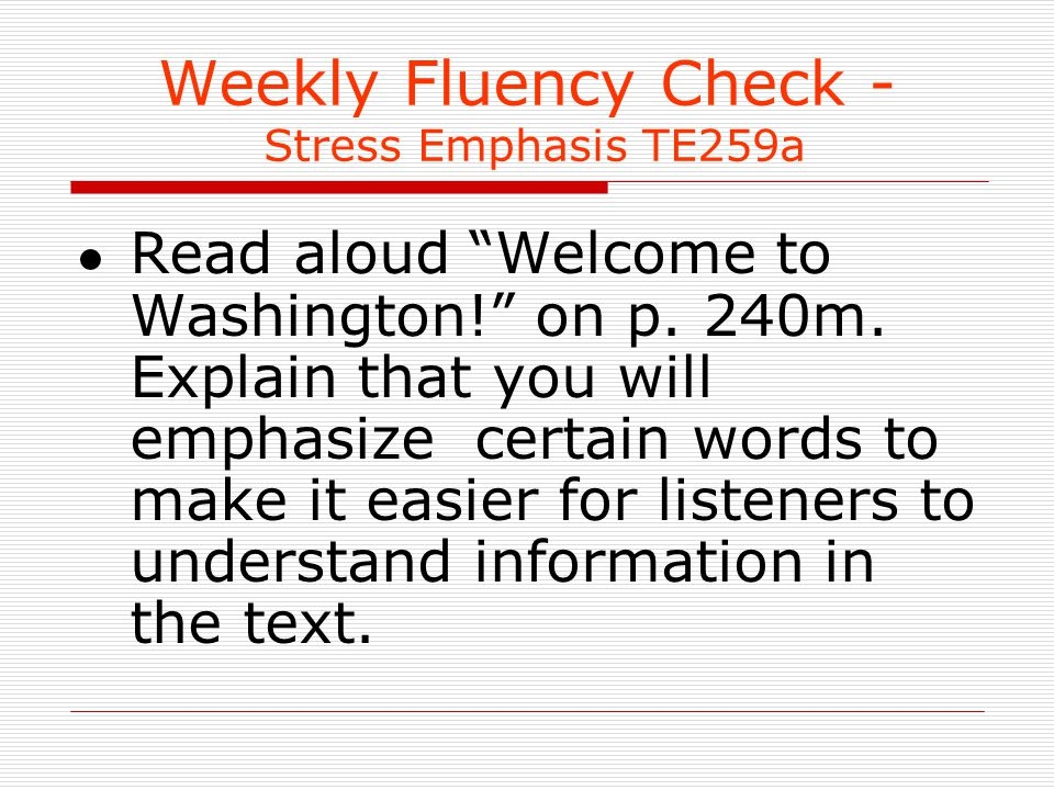 Weekly Fluency Check - Stress Emphasis TE259a