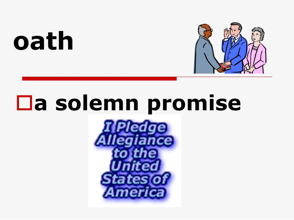 oath a solemn promise