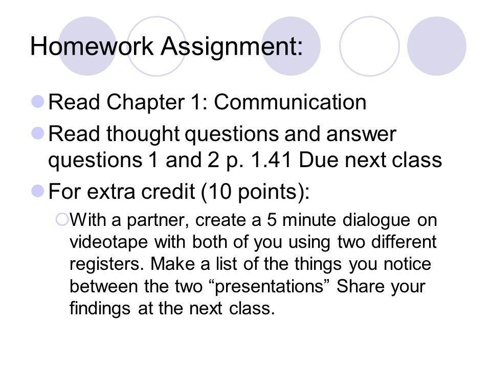 Homework Assignment: Read Chapter 1: Communication
