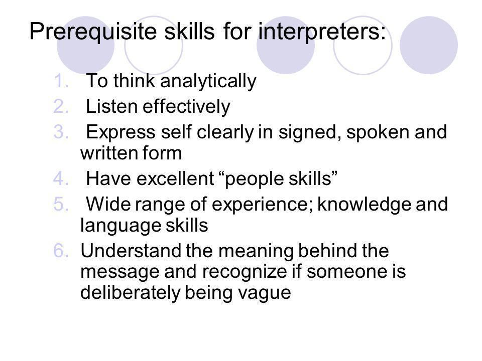 Prerequisite skills for interpreters: