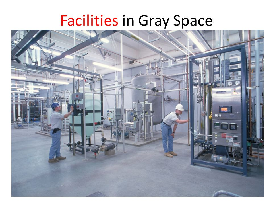 Facilities in Gray Space