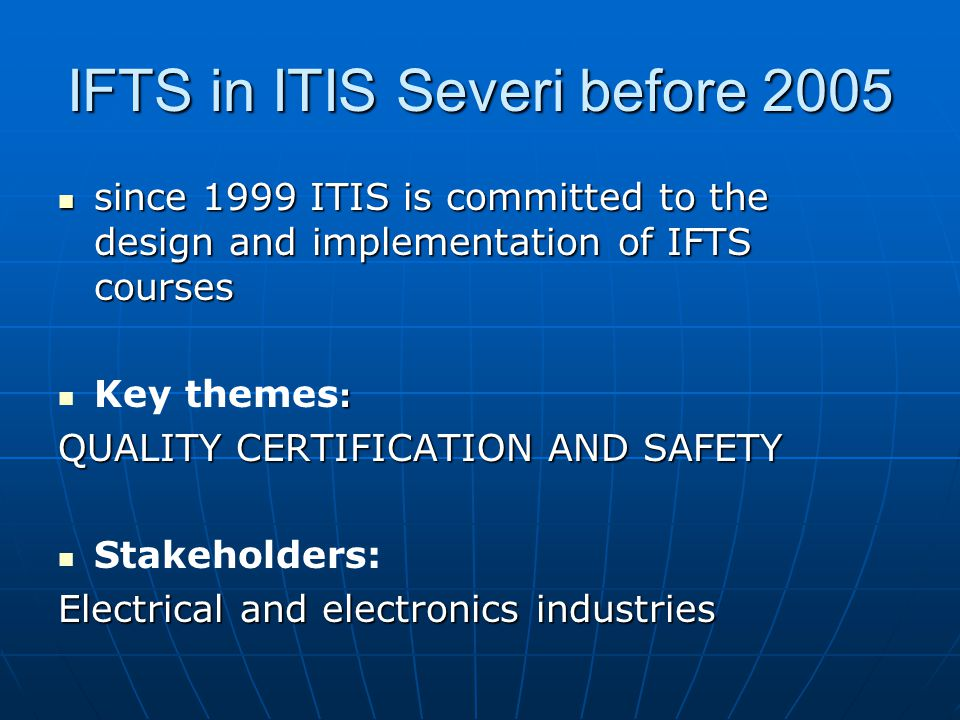 IFTS in ITIS Severi before 2005