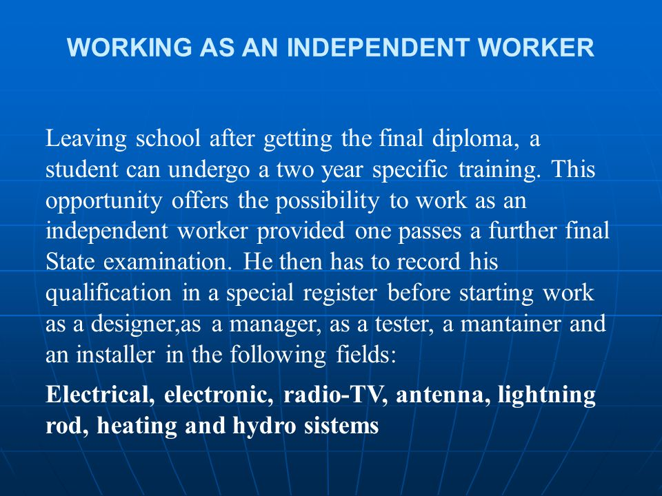 WORKING AS AN INDEPENDENT WORKER