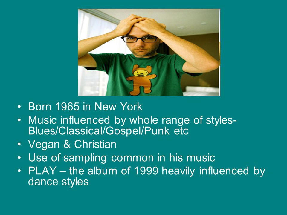 Born 1965 in New York Music influenced by whole range of styles- Blues/Classical/Gospel/Punk etc. Vegan & Christian.