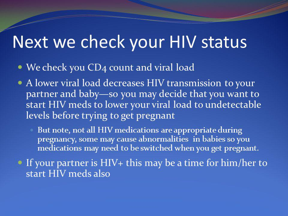 Next we check your HIV status
