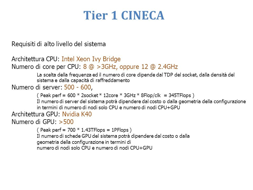 Tier 1 CINECA Requisiti di alto livello del sistema