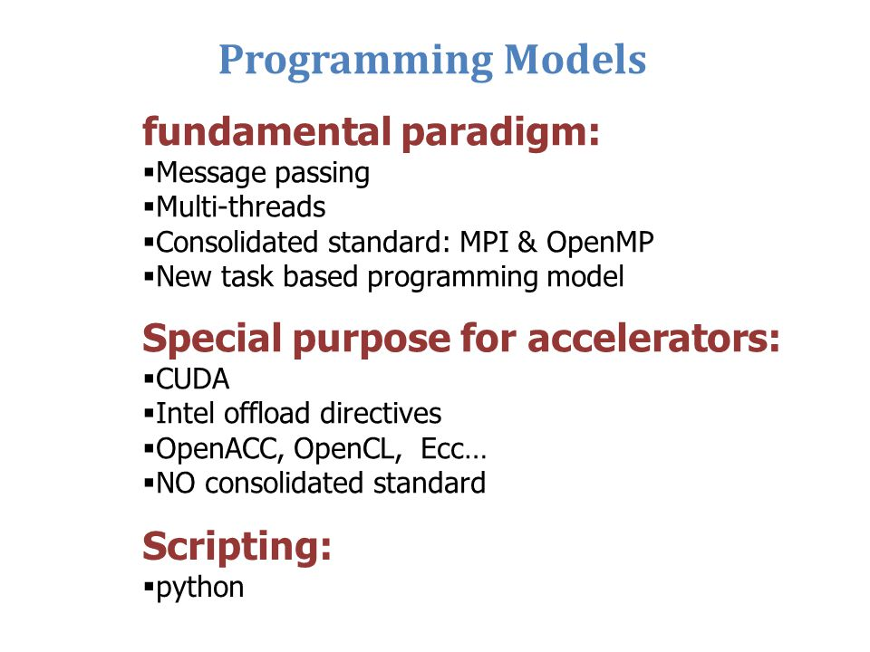 Programming Models fundamental paradigm: