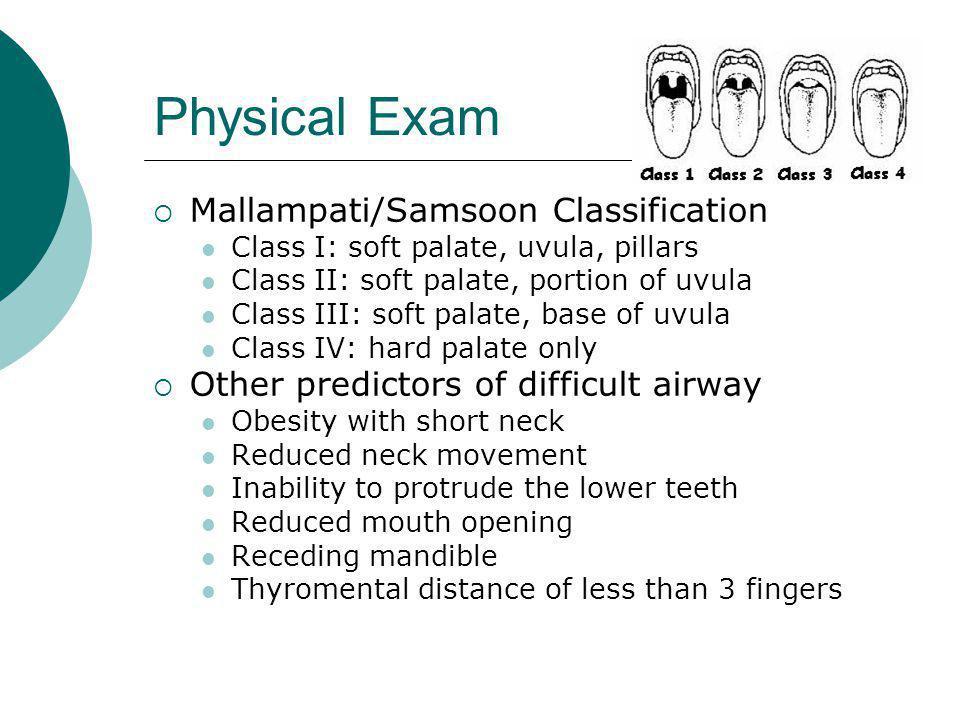 Physical Exam Mallampati/Samsoon Classification