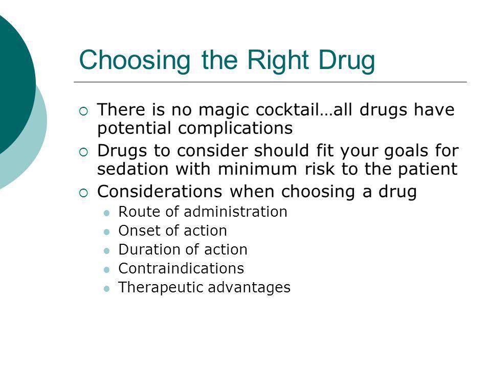 Choosing the Right Drug