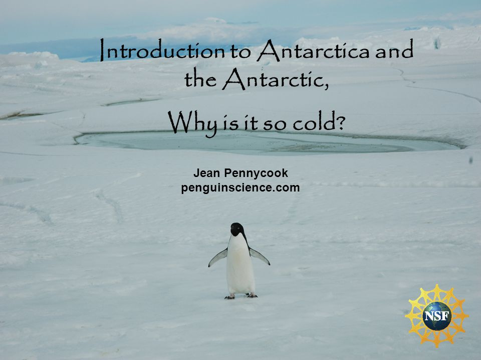 Introduction to Antarctica and the Antarctic,