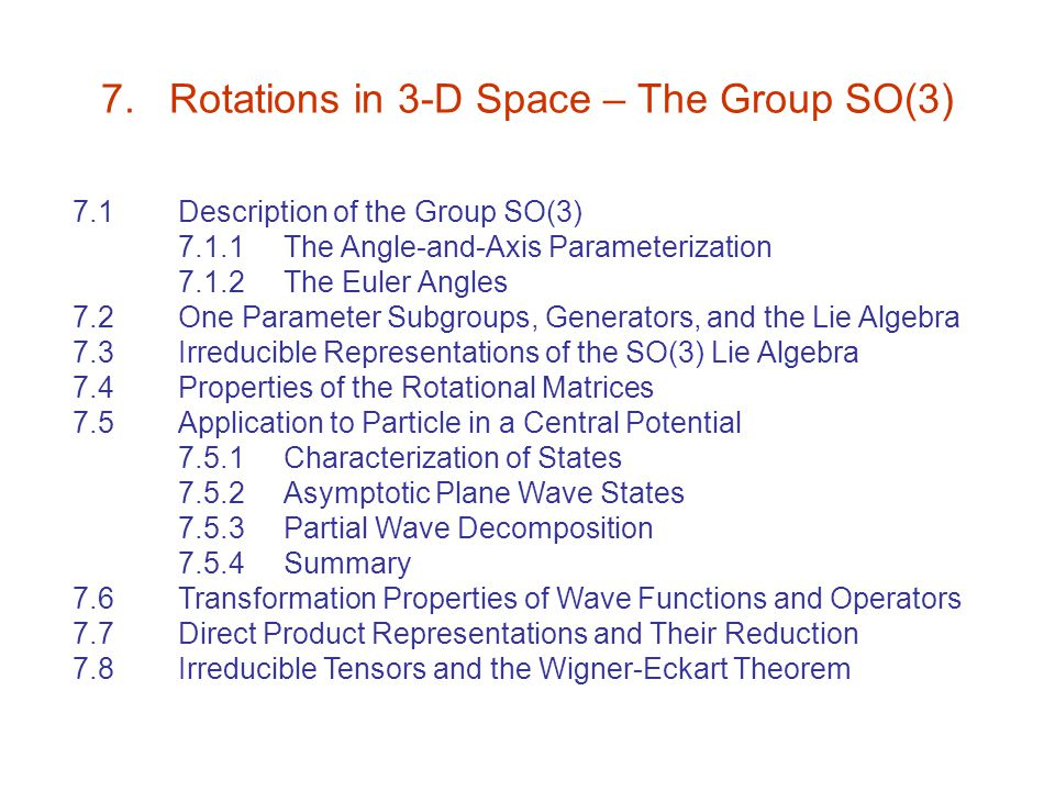 7. Rotations in 3-D Space – The Group SO(3)