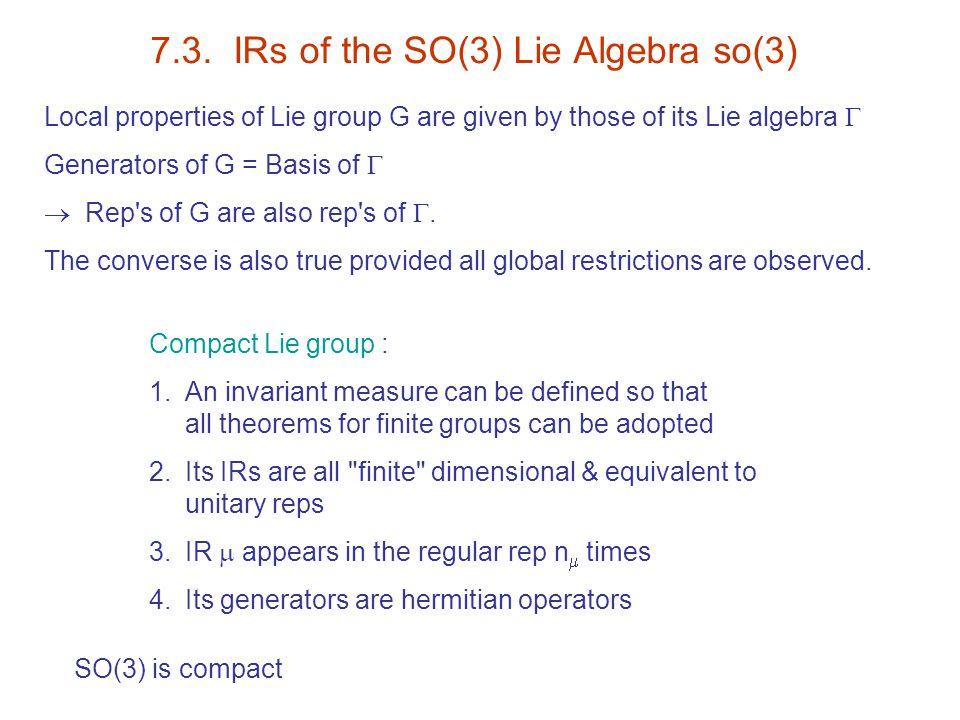 7.3. IRs of the SO(3) Lie Algebra so(3)