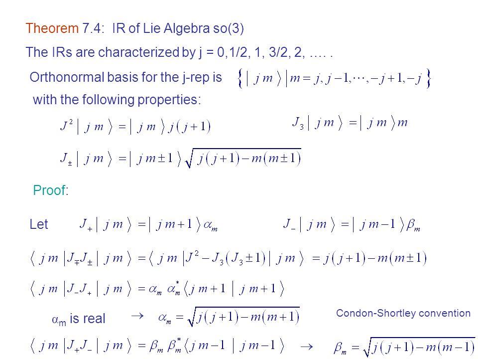 Theorem 7.4: IR of Lie Algebra so(3)