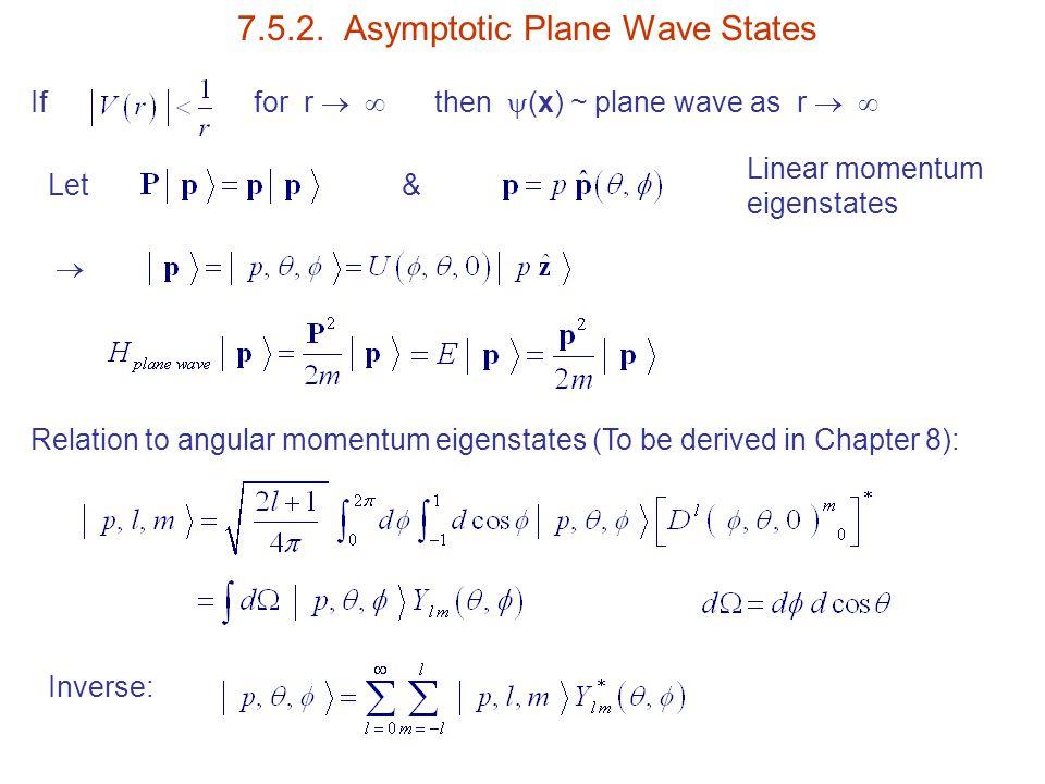 7.5.2. Asymptotic Plane Wave States