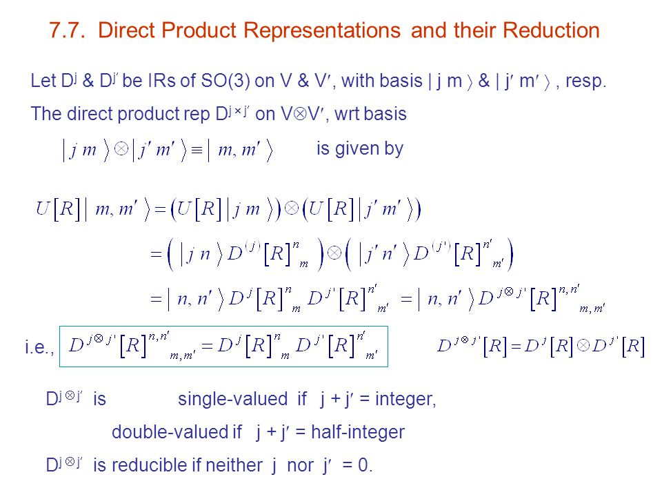 7.7. Direct Product Representations and their Reduction