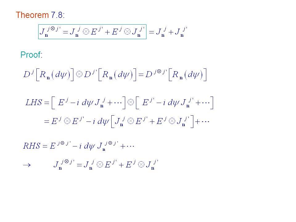 Theorem 7.8: Proof: 