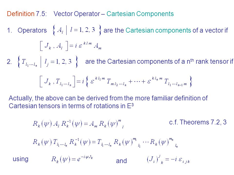 Definition 7.5: Vector Operator – Cartesian Components