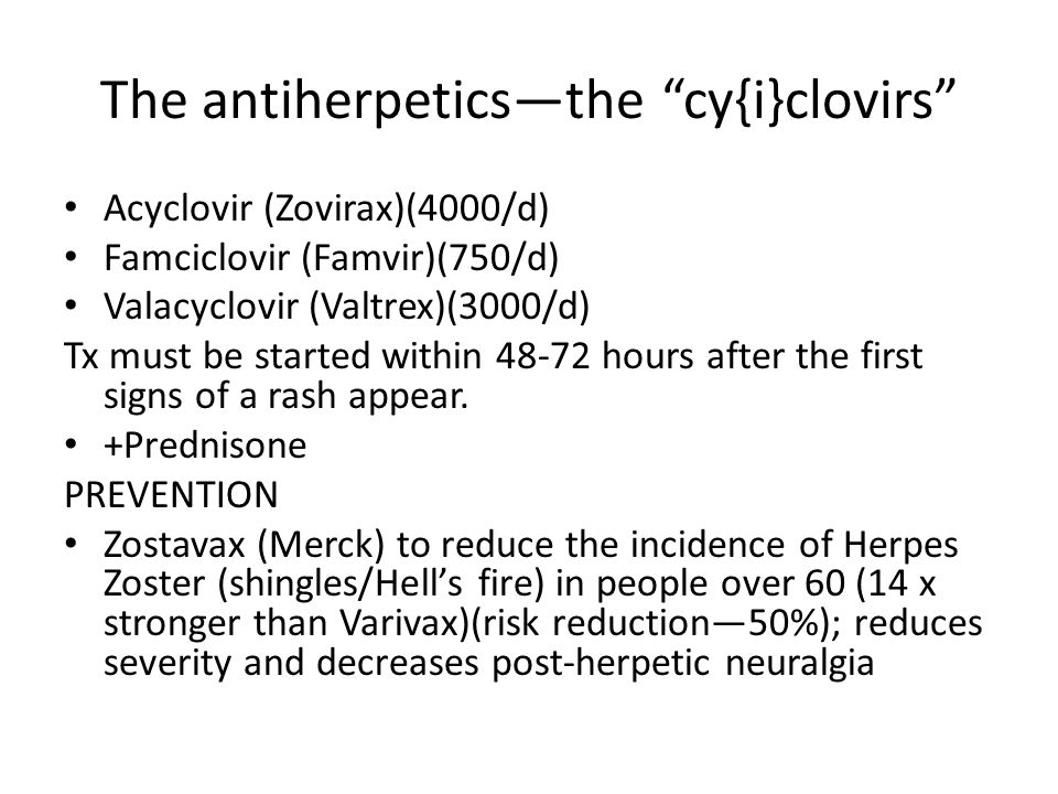 The antiherpetics—the cy{i}clovirs