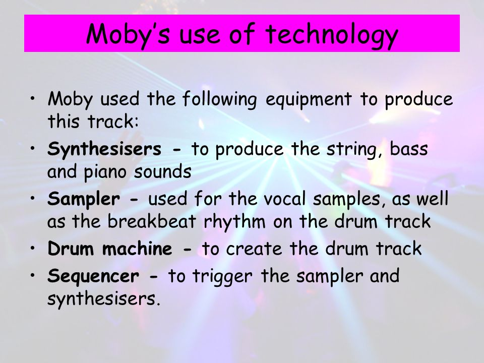 Moby's use of technology