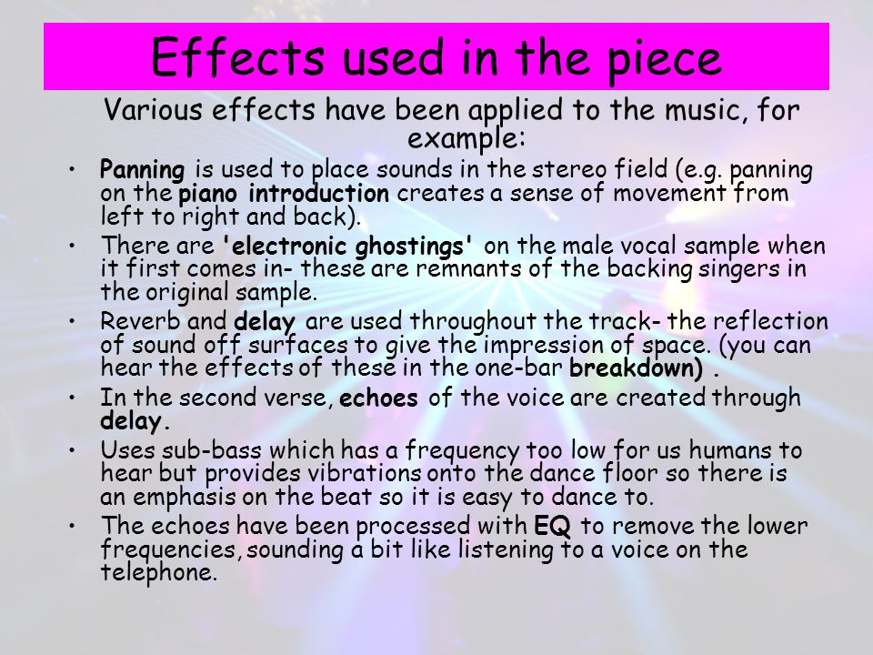 Effects used in the piece