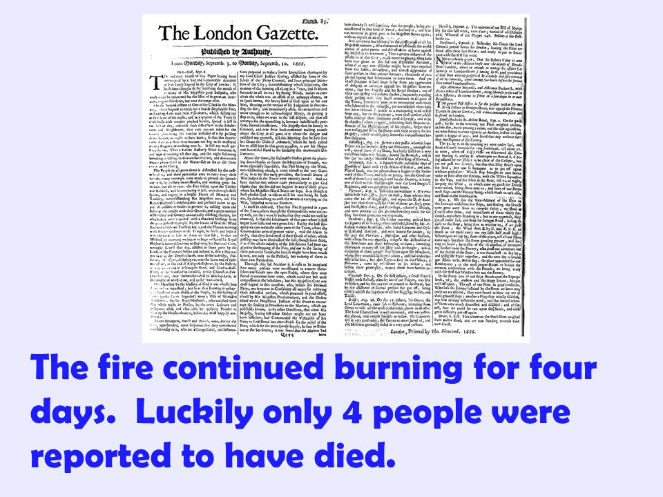 The fire continued burning for four days
