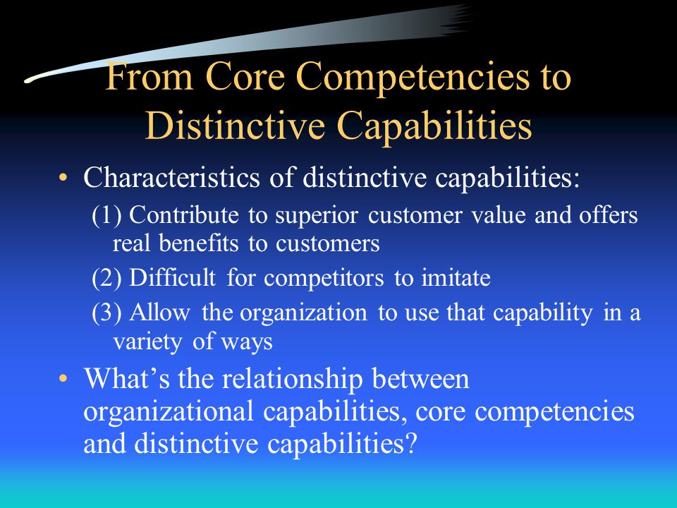 From Core Competencies to Distinctive Capabilities