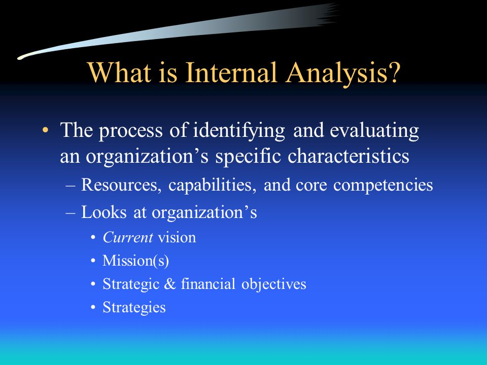 What is Internal Analysis