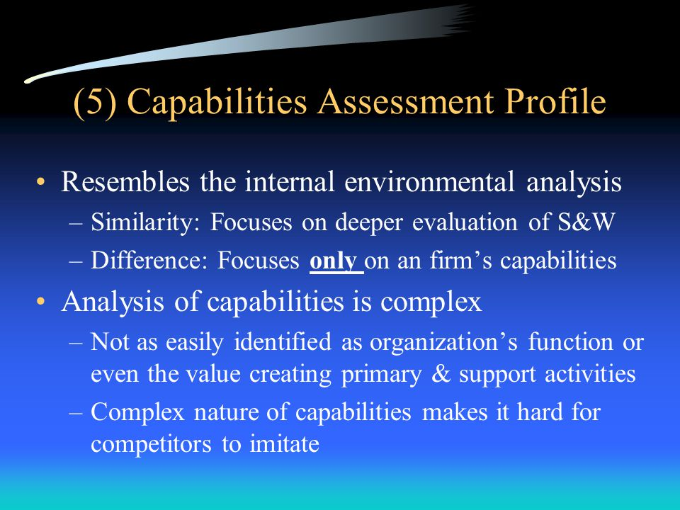 (5) Capabilities Assessment Profile