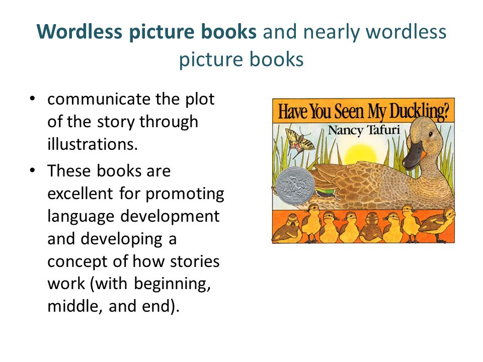 Wordless picture books and nearly wordless picture books