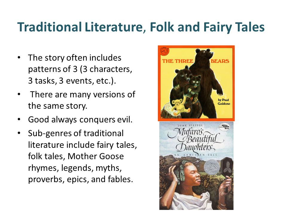 Traditional Literature, Folk and Fairy Tales