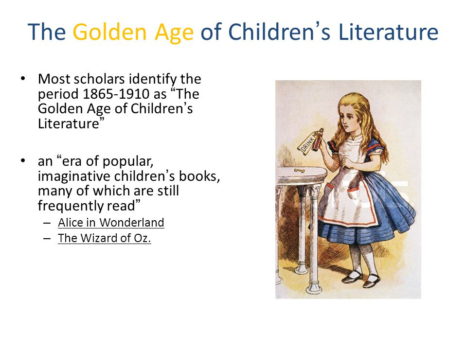 The Golden Age of Children's Literature
