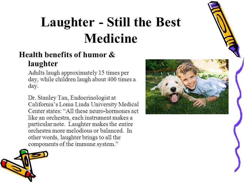 Laughter - Still the Best Medicine