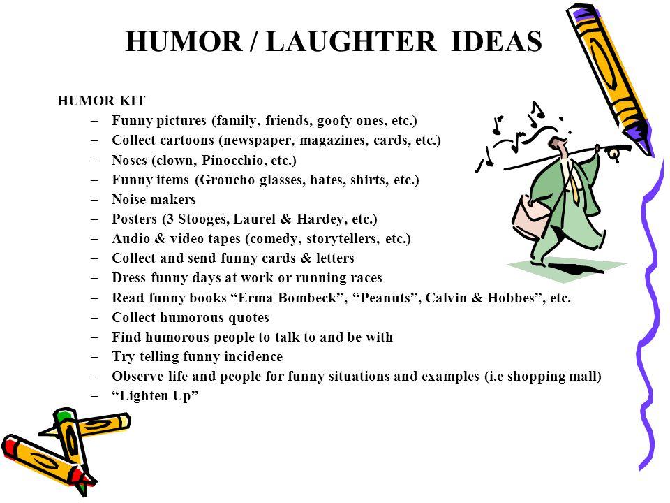 HUMOR / LAUGHTER IDEAS HUMOR KIT