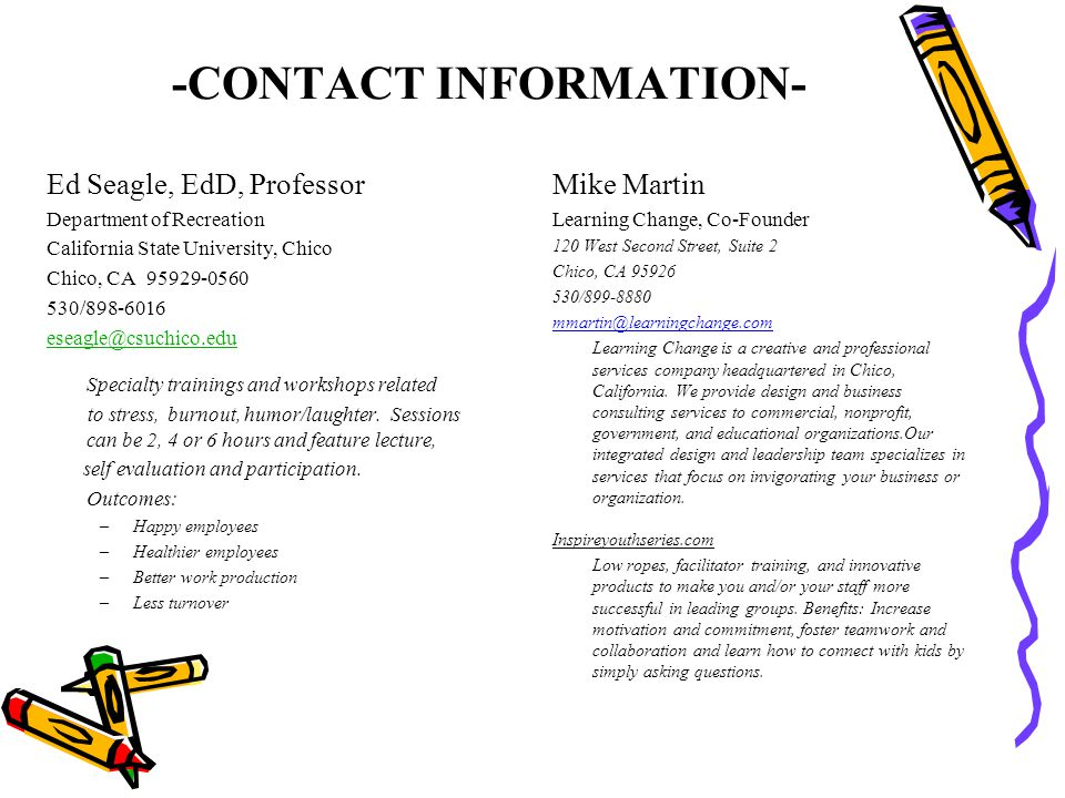 -CONTACT INFORMATION- Ed Seagle, EdD, Professor. Department of Recreation. California State University, Chico.