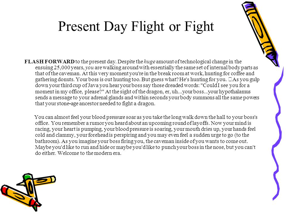 Present Day Flight or Fight