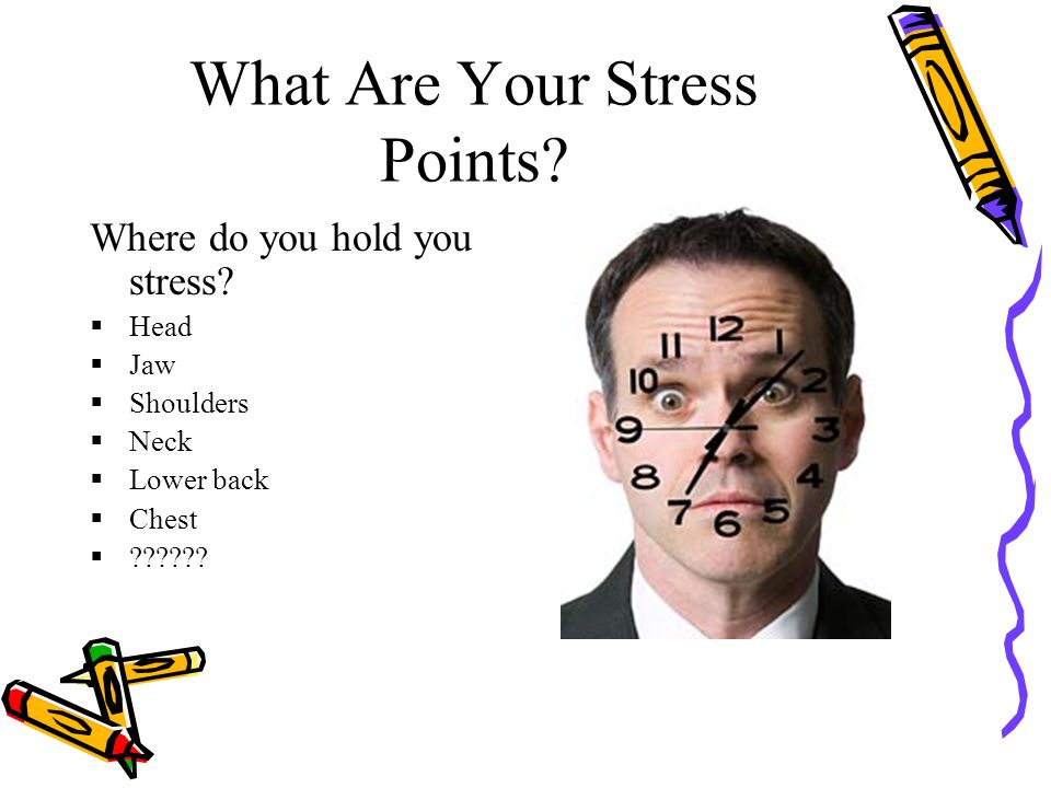 What Are Your Stress Points