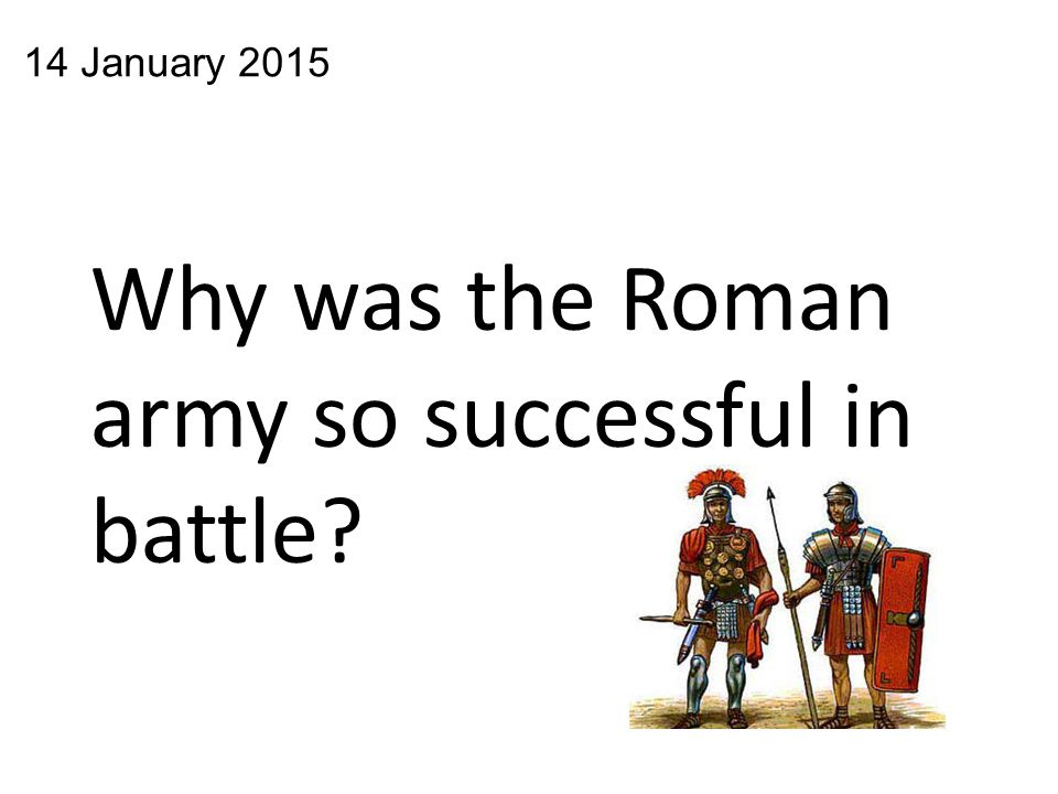 Why was the Roman army so successful in battle